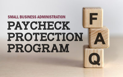 Small Business Administration (SBA) Updates Paycheck Protection Program FAQs