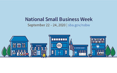 Celebrating National Small Business Week: Sept. 20-26, 2020