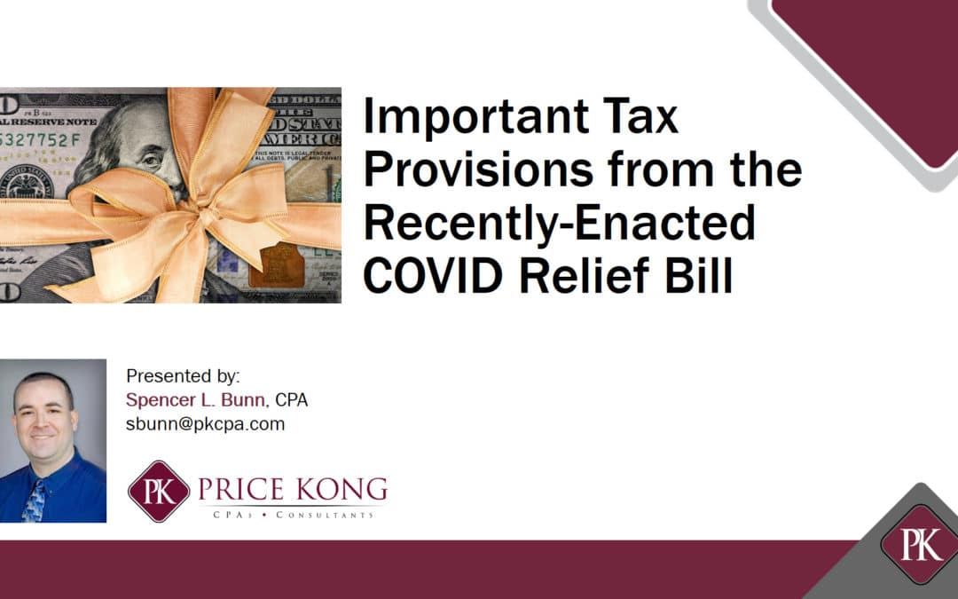 Price Kong Webinar: Important Tax Provisions from the Recently-Enacted COVID Relief Bill